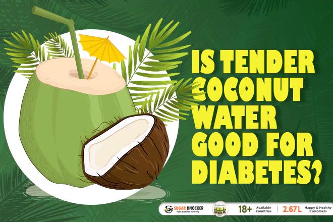 Is Tender Coconut Water Good for Diabetes