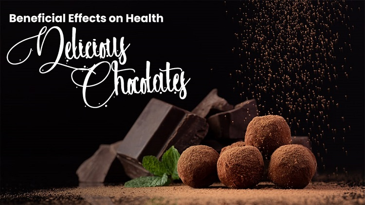 Beneficial Effects on Health of Delicious Chocolates